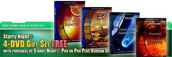 Starry Night® 4-DVD Set Free with purchase of Starry Night® Pro or Pro Plus 6!