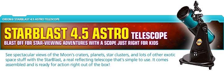 Orion® StarBlast 4.5 Astro Telescope