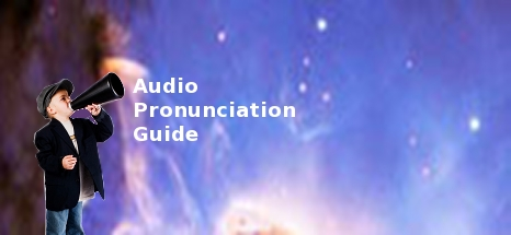 Starry Night Education Astronomy Software Pronunciation Guide